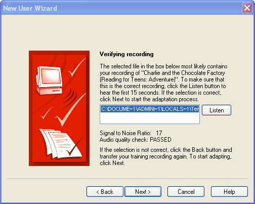 Dragon NaturallySpeaking verifies your audio for clarity