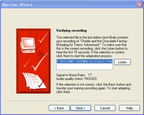 Dragon NaturallySpeaking verifies your audio for clarity